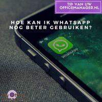 Hoe-kan-ik-WhatsApp-nog-beter-gebruiken
