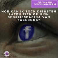 Hoe kan ik toch diensten laten zien op mijn bedrijfspagina van Facebook?