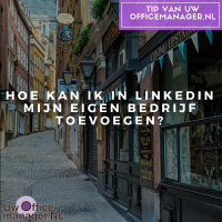 Hoe kan ik in LinkedIn mijn eigen bedrijf toevoegen?