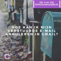 Hoe kan ik mijn verstuurde e-mail annuleren in Gmail?