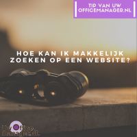 Hoe kan ik makkelijk zoeken op een website?