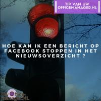 Hoe kan ik een bericht op Facebook stoppen in het nieuwsoverzicht?