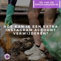 Hoe kan ik een extra Instagram account verwijderen?