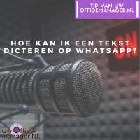 Hoe kan ik een tekst dicteren op WhatsApp?