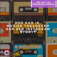 Hoe kan ik muziek toevoegen aan een Instagram Story?