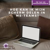 Hoe kan ik mijn scherm delen in MS-Teams?