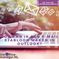 Hoe kan ik een e-mailsjabloon maken in outlook?